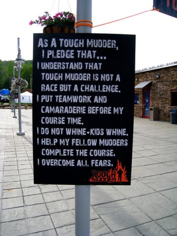 The Tough Mudder Motto